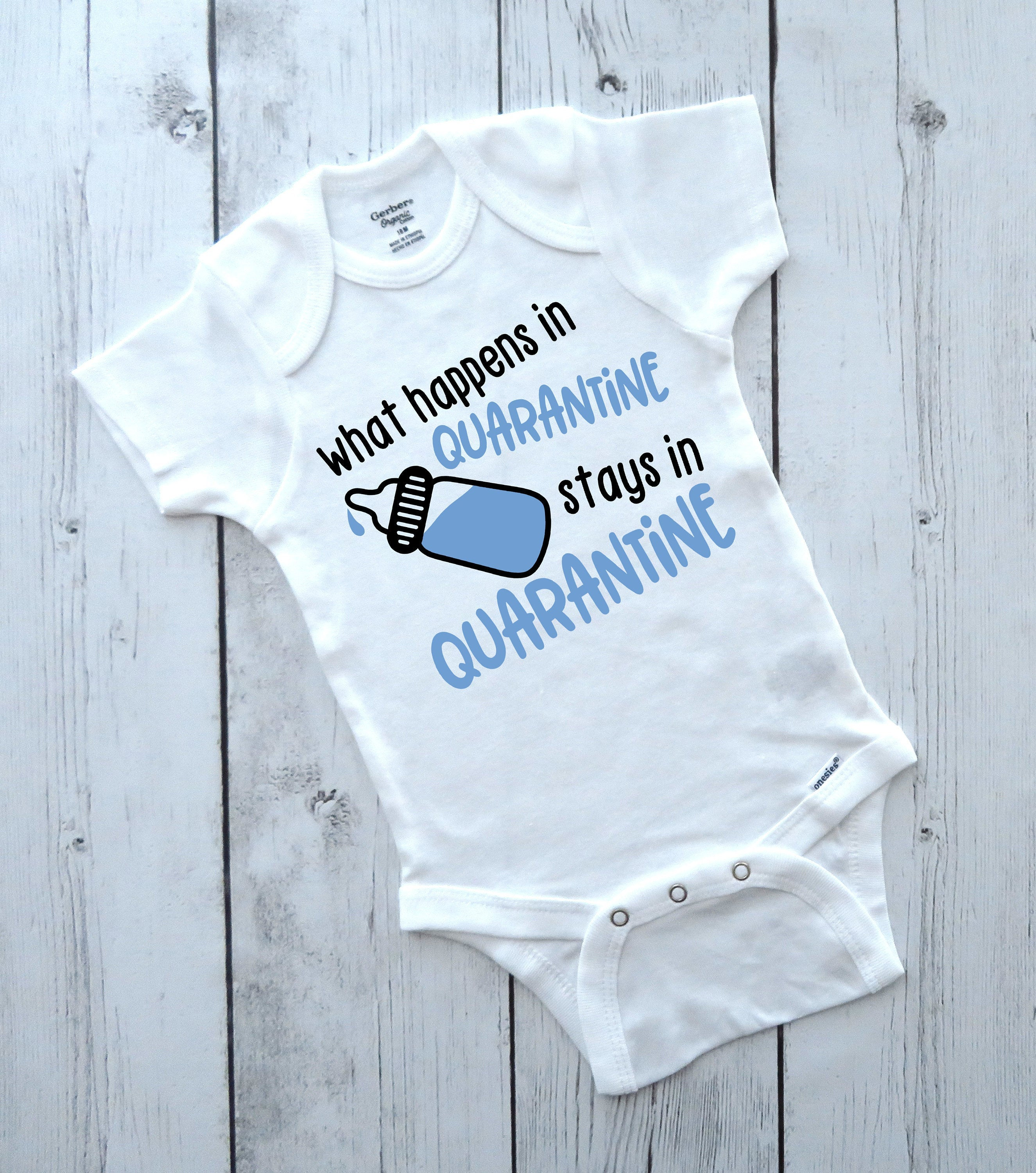 What happens in Quarantine stays in Quarantine - 1st quarantine bodysuit, funny baby onesies, baby boy shower gift, quarantine 2020