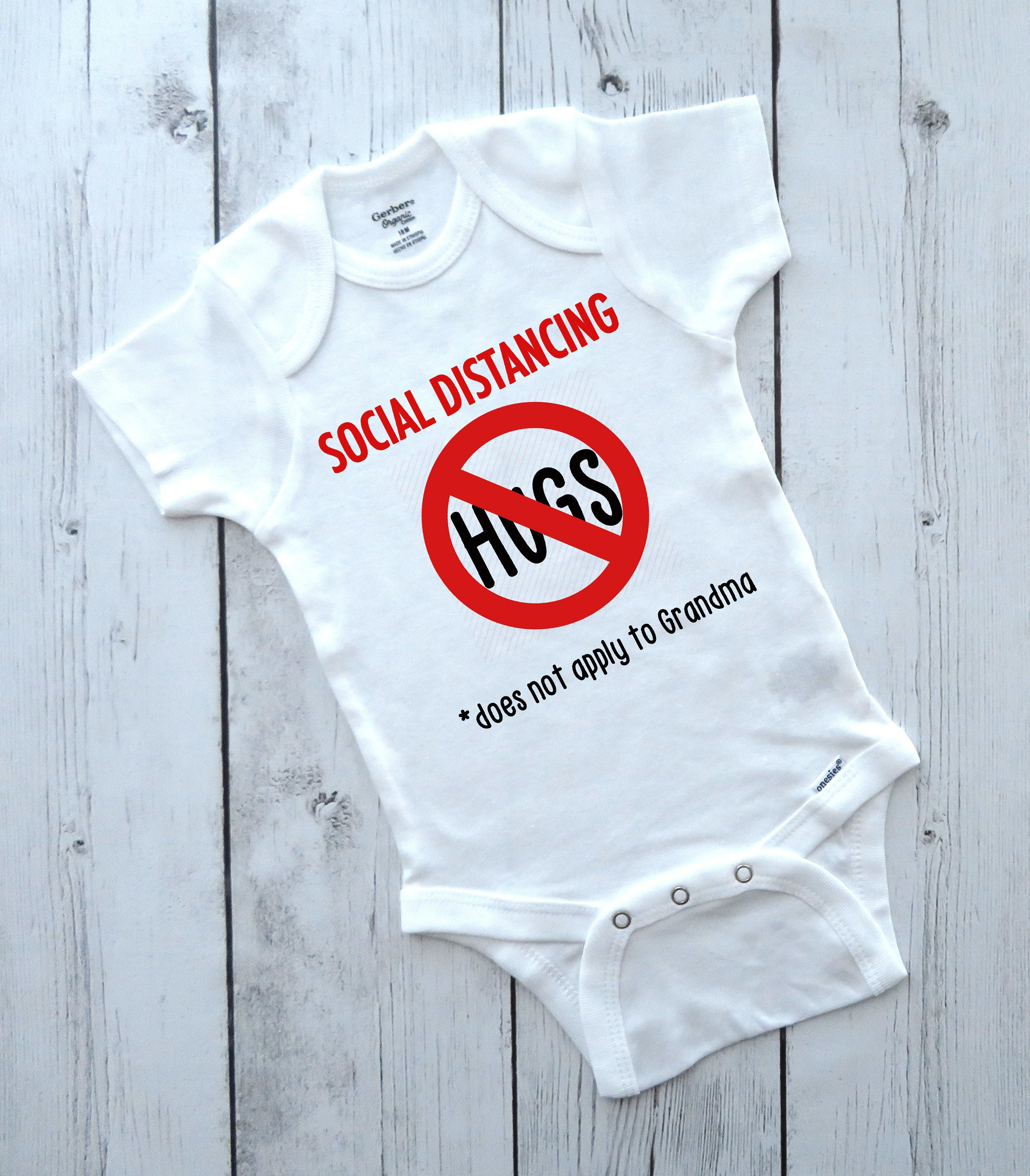 Social Distancing means No Hugs, Does not apply to Grandma - quarantine 2020, funny onesies, baby shower gift, funny baby bodysuits